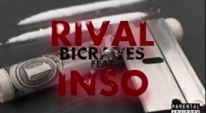 Rival feat Inso – Bicraves (SON)